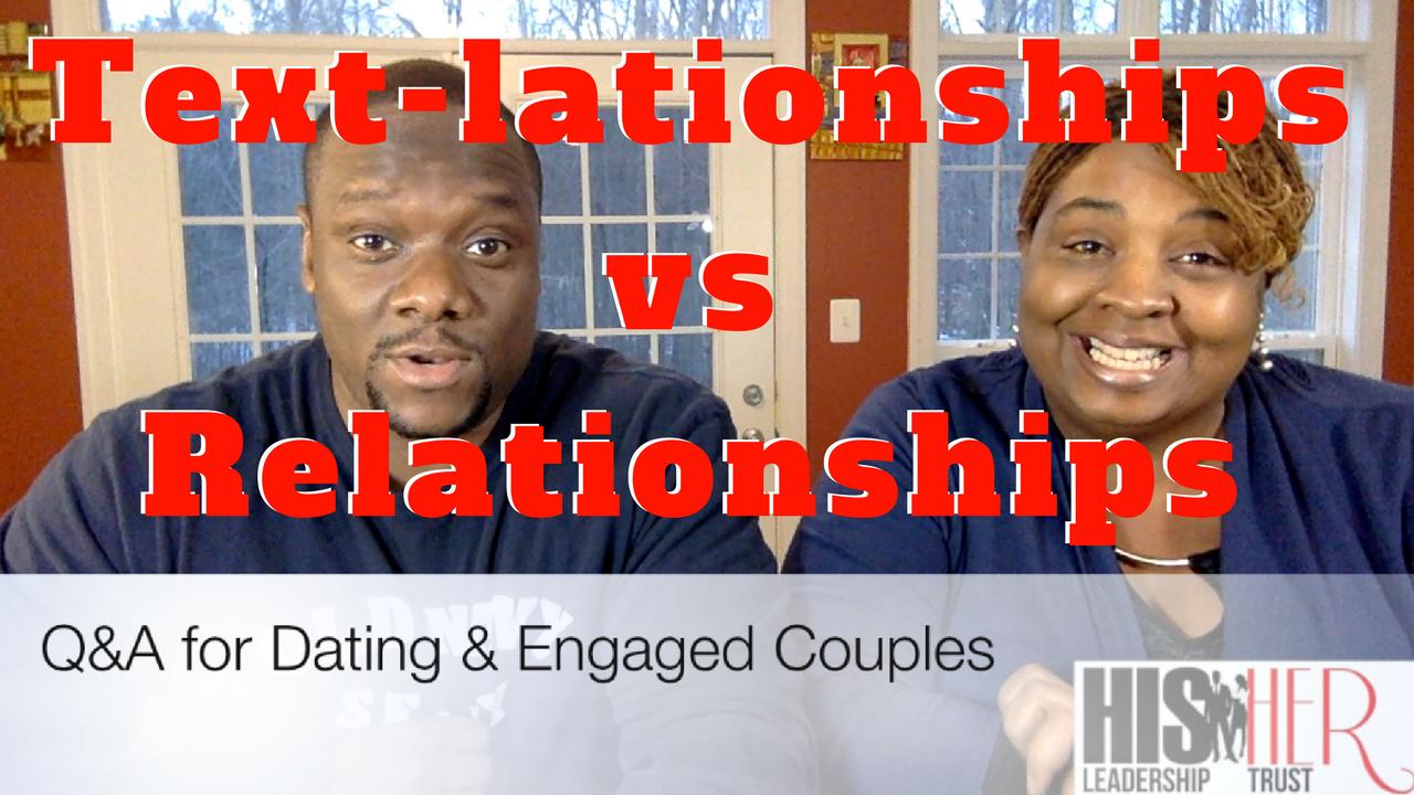 Text-lationship vs Relationships