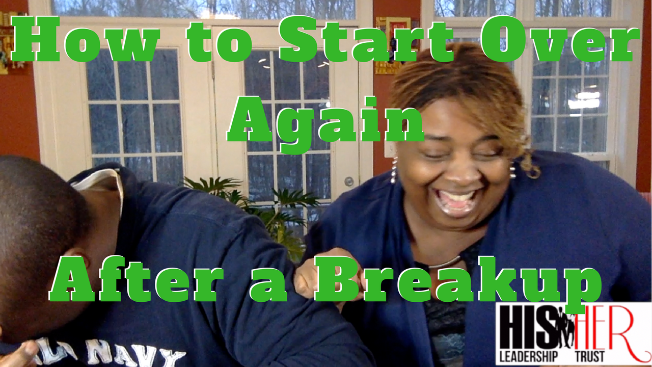 How to Start Over After A Breakup