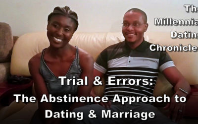 Trial & Errors: The Abstinence Approach to Dating & Marriage